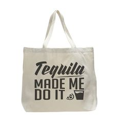 tequila made me do it canvas tote bag. Available for purchase at Boardman Printing
