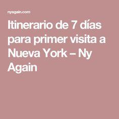Itinerario de 7 días para primer visita a Nueva York – Ny Again