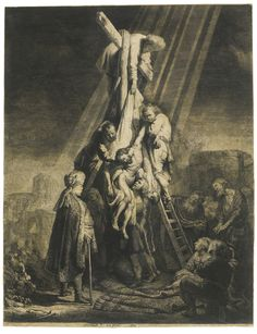 REMBRANDT HARMENSZ. VAN RIJN 1606 - 1669 THE DESCENT FROM THE CROSS: SECOND PLATE (B., HOLL. 81; NEW HOLL. 119; H. 103) Etching, 1633, a very good impression of the second state (of five), New Hollstein's second state (of eight), on paper with a Strasbourg Lily watermark sheet: 525 by 408mm 20 5/8 by 16in
