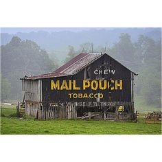 Old Advertising Barn...These used to pepper the landscape. Mail Pouch painted the barns for free; farmers got a protective layer of paint and Mail Pouch got an advertising campaign that can still be seen in some sections of the country, 60 years later.