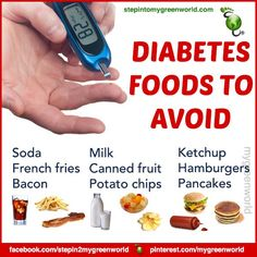 ☛ BY POPULAR DEMAND: FOODS TO AVOID IF YOU ARE DIABETIC.  As a general rule: Eat fresh, eat organic, eat in season and in moderation.  Follow the guidelines as it comes to servings per day.  FOR ALL THE DETAILS ON THE FOODS YOU NEED TO EAT AS A DIABETIC:  http://www.stepintomygreenworld.com/greenliving/greenfoods/top-foods-for-diabetes/  ✒ Share | Like | Re-pin | Comment —