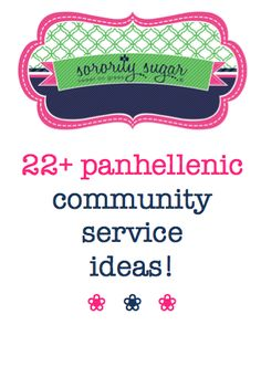 motivate your greek community to do good deeds in your college town! join together for panhellenic projects that will help others in need and foster a spirit of panhellenic unity. service projects can also raise funds, or be purely volunteer hours.