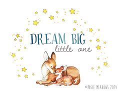 Dream+Big+Little+One++Baby+Deer+Fawn+Quote+Art+++by+PosieMeadows,+$7.00