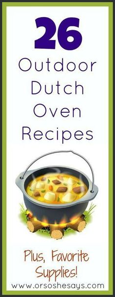 Such a great list of dutch oven recipes! I can't wait to try some!