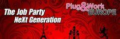 Plug&Work the job party ! Donne un coup de projecteur à ta carrière !