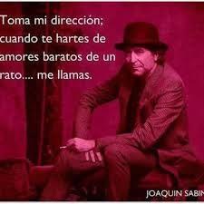 20 Mejores Imagenes De Frases De Joaquin Sabina Quotes Lyrics Y