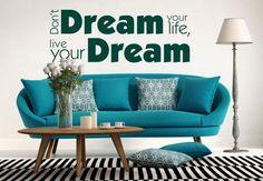 Muurstickers - Muursticker Don't dream your life...