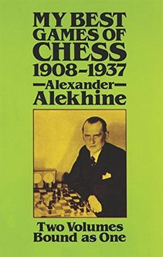 My Best Games of Chess, 1908 - 1937 -- Check out the image by visiting the link.