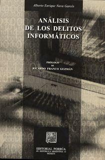 LIBROS EN DERECHO: ANÁLISIS DE LOS DELITOS INFORMÁTICOS