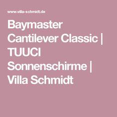 Baymaster Cantilever Classic | TUUCI Sonnenschirme | Villa Schmidt