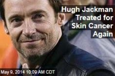 Latest News:  Hugh Jackman Treated for Skin Cancer Again.  Hugh Jackman was once again treated for skin cancer—and the actor is once again using it as a way to remind fans to wear sunscreen.  Get all the latest news on your favorite celebs at www.CelebrityDazzle.com!