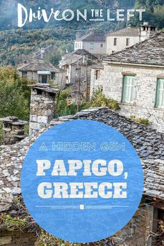 Papigo, Greece was one of the hidden gems we stumbled upon during our Balkans road trip. A tiny village, set amongst the tall cliffs of a national park.