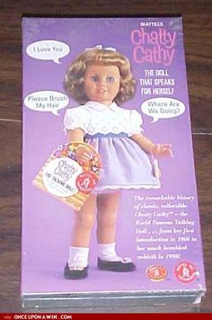 "The original talking cuddle figure! If I recall right, ""Marcia Marcia Marcia Brady"" was the voice of Chatty Cathy."