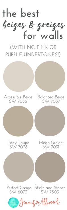 the best Beige and Greige Wall Paints for walls Magic Brush Jennifer Allwood's Top 50 Wall Paint Colors Paint Color Ideas Best Neutral Hues Neutral Interior Paint Colors best paint colors for living rooms Sw 7036, Wall Paint Colors, Taupe Paint Colors, Color Paints, Taupe Colour, Natural Paint Colors, Best Greige Paint Color, Best Bedroom Paint Colors, Interior Paint Colors For Living Room