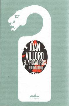El Apocalipsis - Juan Villoro.