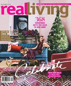 @reallivingmag #magazines #covers #december #2016 #homes #interiors #design #renovate #update #kitchens #loungeroom #garden