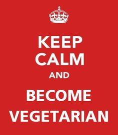 A vegetarian diet is what a lot of modern-day people are currently adopting these days. Someone will just come up to you and say he or she is a vegetarian, Becoming Vegetarian, Vegetarian Lifestyle, Going Vegetarian, Vegetarian Cooking, Going Vegan, Vegetarian Recipes, Keep Calm Signs, Keep Calm Quotes, Vegetarian Quotes