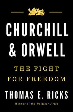 The New York Times Bestseller.  A dual biography of Winston Churchill and George Orwell, who preserved democracy from the threats of authoritarianism, from the left and right alike.  Both George Orwell...