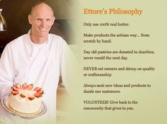 Ettores best bakery in Sacramento - Classically trained Swiss Pastry Chef, Ettore Ravazollo, believes in the fine tradition of using only the best quality products.   He has delighted the Sacramento region with his award winning pastries for over 25 years.
