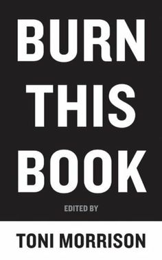 Burn This Book: PEN Writers Speak Out on the Power of the Word by Toni Morrison, http://www.amazon.com/dp/B0046LUF9U/ref=cm_sw_r_pi_dp_yW5yqb1JK0AGZ