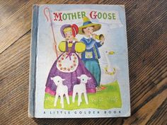 1942 Edition Little Golden Book Mother Goose