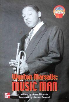 A super slim introduction to one of the twentieth century's greatest jazz musicians. [Wynton Marsalis: Music Man by Anne Miranda - Illustrator: James Seward]