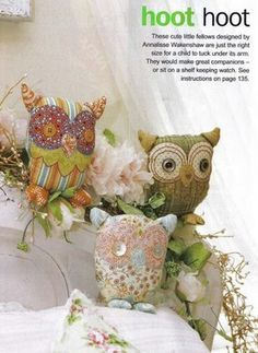 NEEDLE, THREAD AND LOVE: OWLS IN TISSUE FOR EMBELLISHMENT