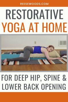 Restorative yoga for deep hip, spine & lower back opening. This restorative yoga practice is beginner friendly and can be done at home. Restorative Yoga Sequence, Yoga Sequences, Vinyasa Yoga, Yoga Nidra, Yin Yoga, Yoga Meditation, Yoga Fitness, Health Fitness, Pilates Reformer