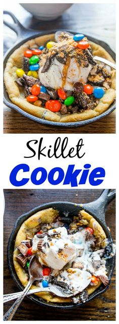 Skillet Cookie – ooey, gooey chocolate chip cookie baked in a skillet, and topped with ice cream, hot fudge, whipped cream and any other toppings your heart desires!: