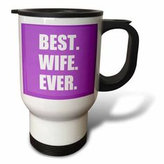 3dRose Purple Best Wife Ever - bold anniversary valentines day gift for her, Travel Mug, 14oz, Stainless Steel