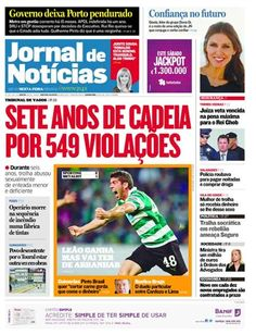 Capa da edição desta sexta-feira, 20 de março. Destaque para o rescaldo do jogo do Sporting e para a decisão do tribunal de Vagos relativamente ao um caso de violação de uma menor deficiente.