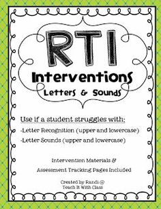 Teach it With Class: RtI Interventions-letters, letter sounds, high frequency words Intervention Specialist, Response To Intervention, Reading Specialist, Reading Intervention Classroom, Reading Assessment, Early Intervention, Kindergarten Reading, Teaching Reading, Guided Reading
