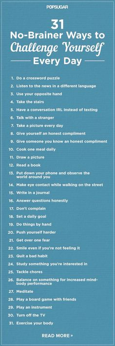 Challenge yourself.