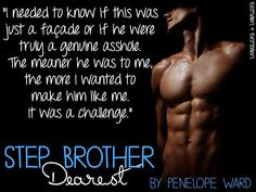 Teaser (made by Hetty Rasmussen) from Stepbrother Dearest by Penelope Ward (Expected Publication late September 2014)
