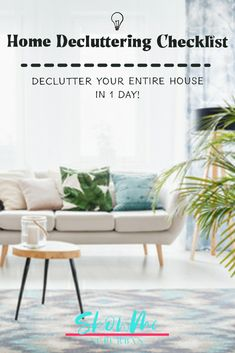 How to Declutter Your House in One Day - ShowMe Suburban