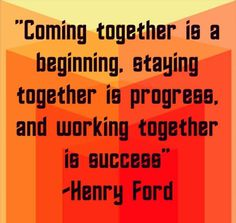 Ford Stock Quote Alluring Inspirational Quote  Henry Ford 'coming Together Is A Beginning