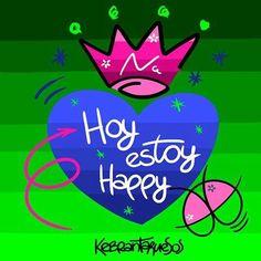 〽️️Hoy estoy happy...