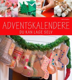 30 forslag til kalendergaver - Plusstid Christmas Stockings, Forslag, Holiday Decor, Home Decor, Advent Calenders, Creative, Needlepoint Christmas Stockings, Decoration Home, Room Decor