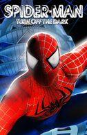Spider-Man Turn Off the Dark -