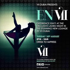 Aug 18 8pm-3am: EnVii - LADIES NIGHT Tonight. Bracelets for drinks @viidubai
