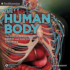 Human Body, The (Smithsonian: Invention & Impact) (Hardcover)