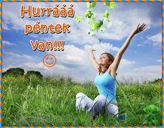 HURRÁ PÉNTEK VAN! - Legyen vidám, szép napotok! :) - alliteracio oldala Flowers, Blog, Blogging, Royal Icing Flowers, Flower, Florals, Floral, Blossoms