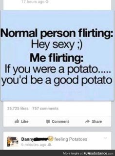 This is how Germany must flirt with Italy << SHUT UP YOU SCHEIß- KARTOFFELN << You're the potato, Potato.