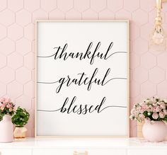 Thankful Grateful Blessed Printable Art, Typography Quote Print, Inspirational Poster, Motivational Wall Art, Home Decor *INSTANT DOWNLOAD* Typography Quotes, Typography Inspiration, Typography Prints, Typography Poster, Quote Prints, The Menu, Inspirational Quotes Pictures, Inspirational Posters, Thankful And Blessed