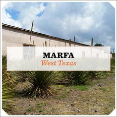 Trip Guide: Marfa | Texas Monthly