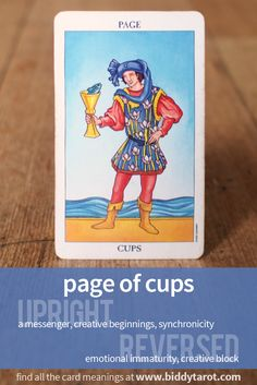 Page of Cups #tarotcardmeaning learn more at https://www.biddytarot.com/tarot-card-meanings/minor-arcana/suit-of-cups/page-of-cups/