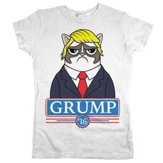 """Our new """"Grump '16"""" (Donald Trump parody) t-shirt is going to be HUGE! Whether you're a fan of adorably sad and grumpy cats or maybe even presidential candidat"""