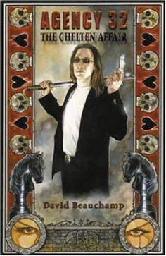 Agency 32:  The Chelten Affair by David Beauchamp,http://www.amazon.com/dp/097404444X/ref=cm_sw_r_pi_dp_ALNEsb19W3K1YXYC