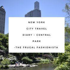 New York City Travel Diary - Central Park http://thefrugalfashionistacdn.com/new-york-city-travel-diary-central-park/
