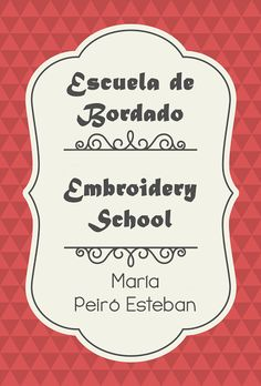Deshilachado: Escuela de bordado: Herramientas y materiales para bordar a mano / Embroidery School: Tools and materials for hand embroidery